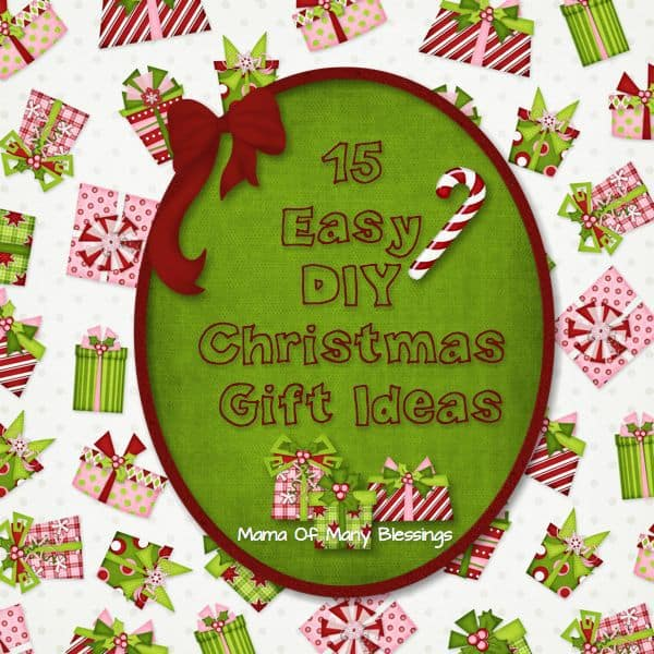 Easy DIY Christmas Gift Ideas