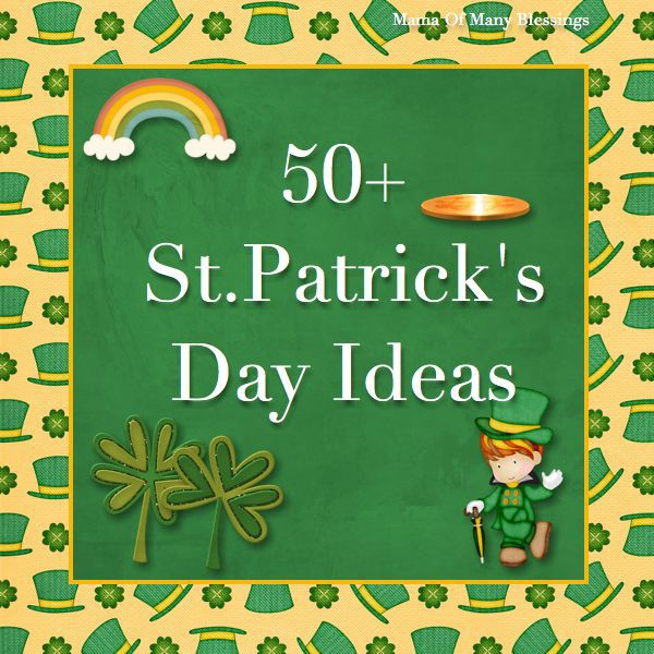 50+-St-Patricks-Day-Ideas