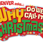 Buck Denver Asks Why Do We Call It Christmas? Giveaway!!