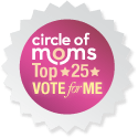 Circle Of Moms, Please Vote For Us!!!