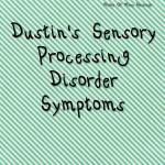 Dustin's Sensory Processing Disorder Journey