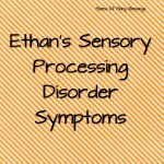 Ethan's Sensory Processing Disorder Journey