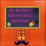 10+ Hershey's Halloween Ideas #HersheysHalloween