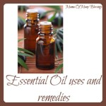 Essential Oils Uses and Remedies