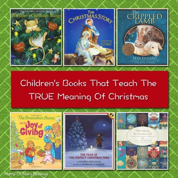 Books That Teach The TRUE Meaning of Christmas