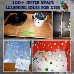 100+ Outer Space Learning Ideas For Kids