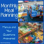 Monthly Meal Planning ~ This Months Menus and Questions Answered