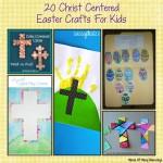 20 Christ Centered Easter Crafts For Kids
