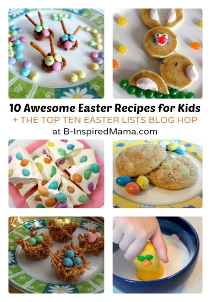 Top-Ten-Easter-Recipes-for-Kids-at-B-Inspired-Mama