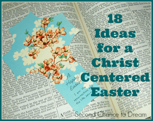 18+Ideas+for+a+Christ+Centered+Easter