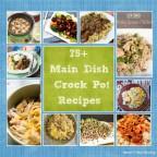 75-Main-Dish-Crock-Pot-Recipes