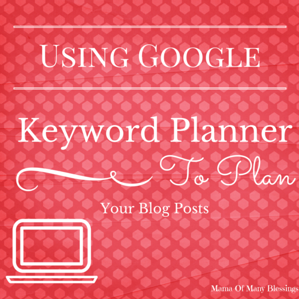 Using-Google-Keyword-Planner-For-Blog-Posts