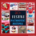 50+ Fun and Festive Patriotic Recipe Ideas