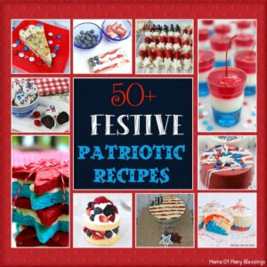 50+ Fun and Festive Patriotic Recipe Ideas