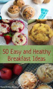 50 Delightful, Easy, and Healthy Breakfast Ideas