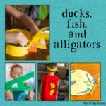 Fun Duck, Fish, and Alligator Activities Oh My