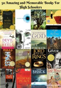 50 Amazing and Memorable Books for High Schoolers