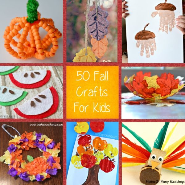 50 Kids Craft Ideas For Fall