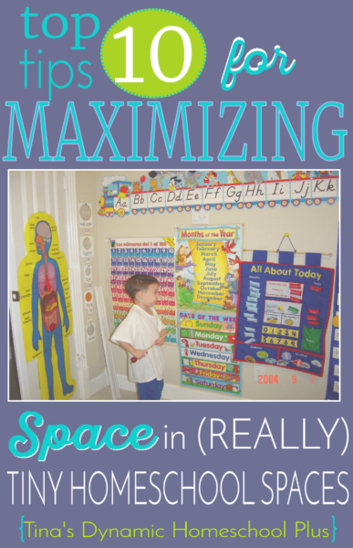 Top-10-Tips-for-Maximizing-Space-in-Really-Tiny-Homeschool-Spaces-@-Tinas-Dynamic-Homeschool-Plus
