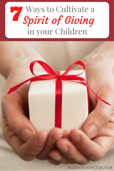 ways-to-cultivate-a-spirit-of-giving-in-your-children