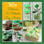 50+ Colorful St Patricks Day Recipes You Need To Try
