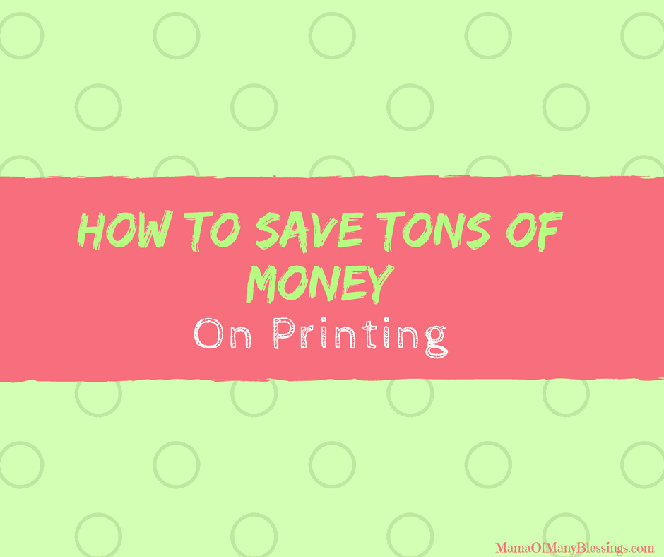 How-To-Save-TONS-of-Money-On-Printing
