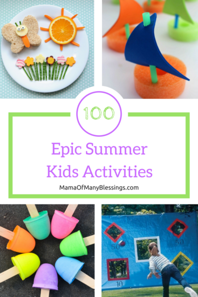 100 Epic Kids Summer Avtivities