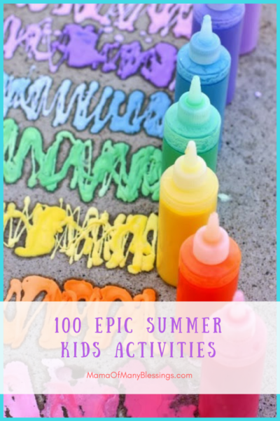 100 Epic Summer Kids Activities