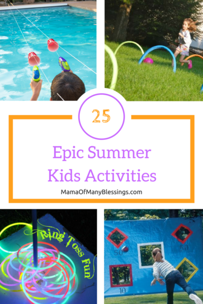 25 Epic Summer Kids Activities