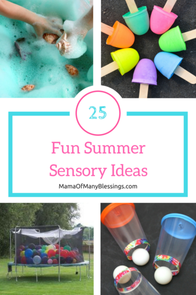 25 Fun Summer Sensory Ideas
