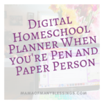 Surprisingly Amazing Results From A Digital Homeschool Planner