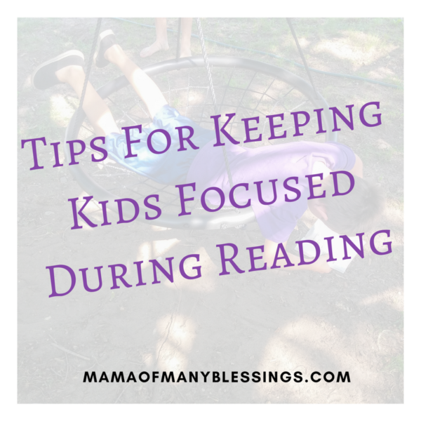 Keeping Kids Focused During Reading Sonlight