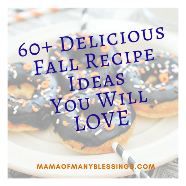 60+ Fall Recipe Ideas You Will LOVE Featured Image