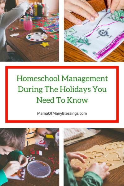 Homeschool Management During The Holidays You Need To Know Collage