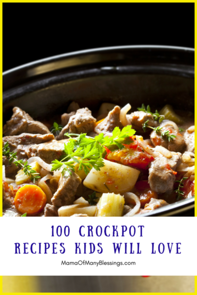 100 Crockpot Recipes Kids Will Love Tall Single
