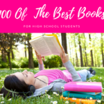 100 Of The Best Books For Your High School Student