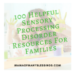 100 Amazing SPD Resources Helpful For Families