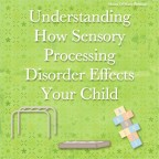 How Sensory Processing Disorder Effects Your Child