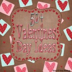 50+ Valentine Day Ideas