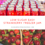 Easy Strawberry Freezer Jam ~ With 1/2 The Sugar