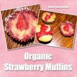 Organic Strawberry Muffins