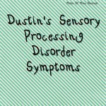 Dustin's Sensory Processing Disorder Journey