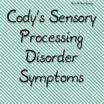 Cody's Sensory Processing Disorder Journey