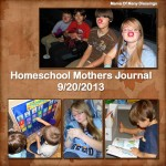 Homeschool Mothers Journal ~ 9/20/2013 #homeschool