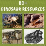 80+ Fun Dinosaur Learning Ideas For Kids