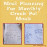 Monthly Freezer Crock Pot Meal Planning