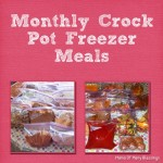 Monthly Freezer Crock Pot Meals