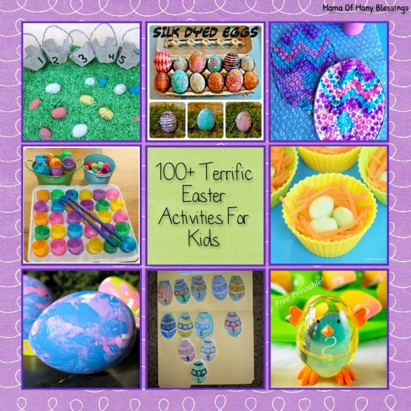 Over 100 Terrific Easter Activities for Kids You'll LOVE