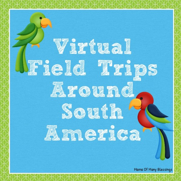 South-America-Virtual-Field-Trips