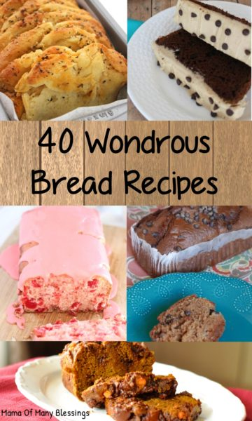 40 Wondrous Bread Recipes You Will Crave